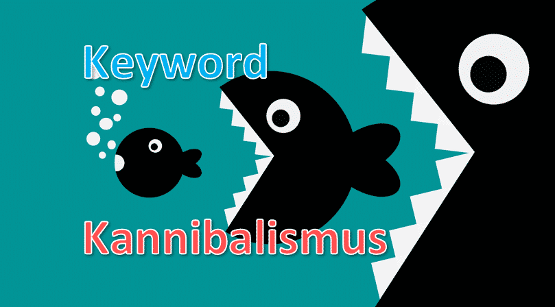 keyword-kannibalismus